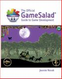 The Official GameSalad Guide to Game Development, GameSalad and Novak, Jeannie, 1133605648