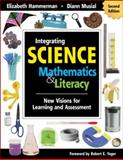 Integrating Science with Mathematics and Literacy : New Visions for Learning and Assessment, Musial, Diann, 1412955645