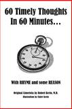 60 Timely Thoughts in 60 Minutes?, Robert Kerin, 148171564X