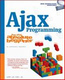 Ajax Programming for the Absolute Beginner, Ford, Jerry Lee, Jr., 1598635646
