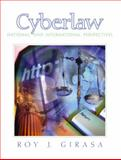 Cyberlaw : National and International Perspectives, Girasa, Roy J., 0130655643