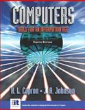 Computers : Tools for an Information Age, Capron, H. L. and Johnson, J. A., 0131405640
