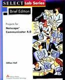 Netscape Communicator 4.0 Brief (Projects 1-4), Hall, Gillian, 0201315645