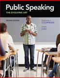 Public Speaking : The Evolving Art, Coopman, Stephanie J. and Lull, James, 049590564X