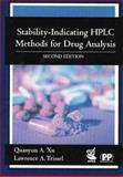 Stability-Indicating HPLC Methods for Drug Analysis, Xu, Quanyun A. and Trissel, Lawrence A., 0853695644
