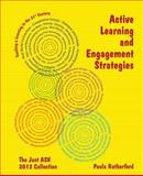 Active Learning and Engagement Strategies, Rutherford, Paula, 0983075646