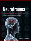 Neurotrauma : Managing Patients with Head Injury, Abelson-Mitchell, Nadine, 1405185643