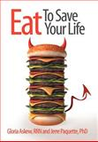 Eat to Save Your Life, Gloria Askew and Jerre Paquette, 1452545642