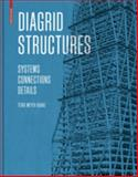 Diagrid Structures : Systems, Connections, Details, Boake, Terri, 3038215643