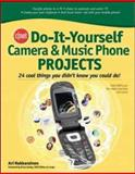 CNET Do-It-Yourself Camera Phone and Music Phone Projects, Hakkarainen, Ari, 0071485643