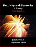Electricity and Electronics : A Survey, Patrick, Dale R. and Fardo, Steven W., 0130195642