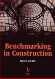 Benchmarking in Construction, McCabe, Steven, 0632055642