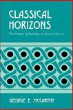 Classical Horizons 9780791455647