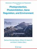 Photoprotection, Photoinhibition, Gene Regulation, and Evironment, , 1402035640