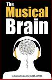 The Musical Brain, Abel James, 1483915646