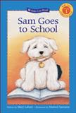 Sam Goes to School, Mary Labatt, 1553375645