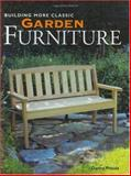 Building More Classic Garden Furniture, Danny Proulx, 1558705643