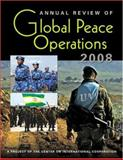 Annual Review of Global Peace Operations 2008, Center on International Cooperation, 1588265641