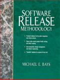 Software Release Methodology, Bays, Michael, 0136365647