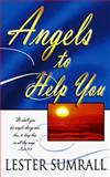 Angels to Help You, Lester Sumrall, 0883685647