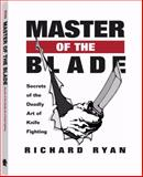 Master of the Blade, Richard Ryan, 1581605641