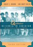 Qualitative Research for Education : An Introduction to Theory and Methods, Bogdan, Robert C. and Biklen, Sari K., 0205275648