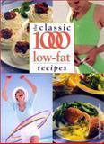Classic 1000 Low Fat Recipes, Carolyn Humphries, 0572025645