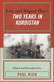 Iraq and Rupert Hay's Two Years in Kurdistan, Paul J. Rich, 0739125648