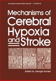 Mechanisms of Cerebral Hypoxia and Stroke, , 1468455648