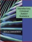Introductory Criminal Justice Statistics, Soderstrom, Irina R., 1577665643