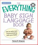 Baby Sign Language Book, Teresa R. Simpson, 1598695649