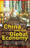 China and the Global Economy : National Champions, Industrial Policy and the Big Business Revolution, Nolan, Peter, 0333945654