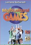 Multicultural Games, Lorraine Barbarash, 0880115653