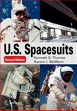 U. S. Spacesuits, Thomas, Kenneth S. and McMann, Harold J., 144199565X