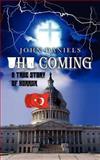 The Coming, John Daniels, 1469955652