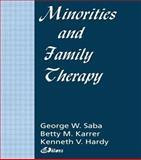 Minorities and Family Therapy, Betty Mackune-Karrer, Kenneth Hardy, George Saba, 1560245654