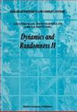 Dynamics and Randomness II 9789048165650