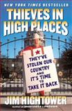 Thieves in High Places, Jim Hightower, 0452285658