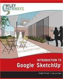 Introduction to Google SketchUp, Chopra, Aidan, 0470175656