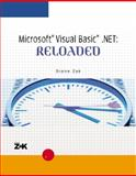 Microsoft Visual Basic .NET : Reloaded, Zak, Diane, 0619215658