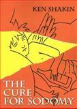 The Cure for Sodomy, Ken Shakin, 1560235659