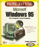 How to Use Microsoft Windows 95, Hergert, Douglas, 1562765655