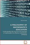 A Philosophy of Mathematics Education, Samson Gunga, 3639265653