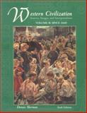 Western Civilization : Sources, Images, and Interpretations, since 1660, Sherman, Dennis, 0072565659