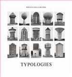 Typologies of Industrial Buildings, Becher, Bernd and Becher, Hilla, 0262025655