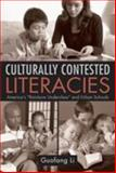 "Culturally Contested Literacies : America's ""Rainbow Underclass"" and Urban Schools, Li, Guofang, 0415955653"