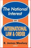 The National Interest on International Law and Order 9780765805652