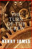 The Turn of the Screw, Henry James, 1497415659