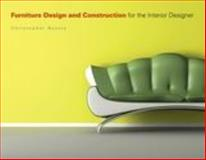 Furniture Design and Construction for the Interior Designer