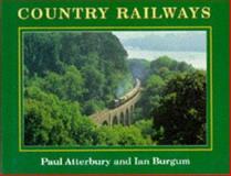 Country Railways, Paul Atterbury, 0297835653
